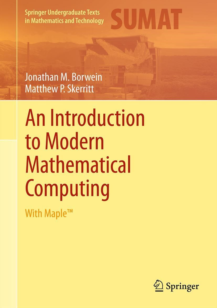 An Introduction to Modern Mathematical Computing | Borwein / Skerritt, 2011 | Buch (Cover)