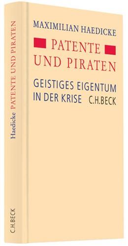 Abbildung von Haedicke   Patente und Piraten   1. Auflage   2011   beck-shop.de