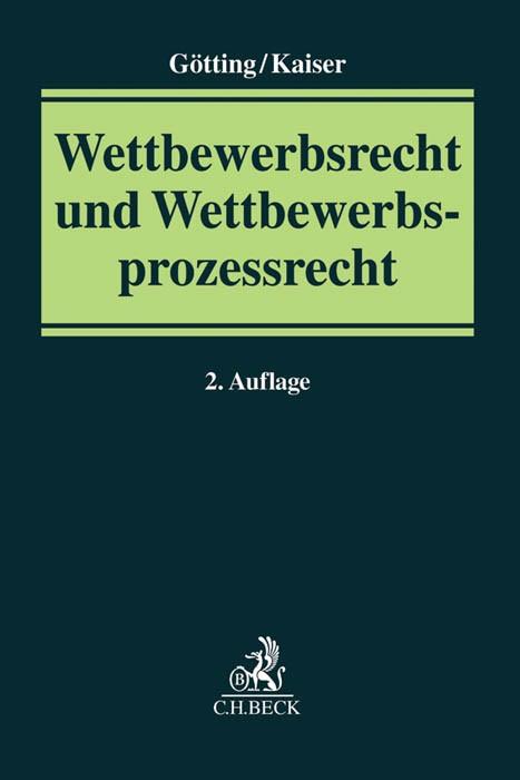 Wettbewerbsrecht und Wettbewerbsprozessrecht | Götting / Kaiser | 2. Auflage, 2016 | Buch (Cover)