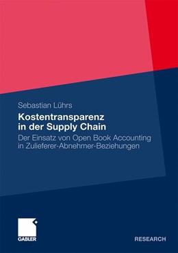 Abbildung von Lührs | Kostentransparenz in der Supply Chain | 2010 | 2010 | Der Einsatz von Open Book Acco...