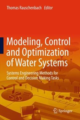 Abbildung von Rauschenbach | Modeling, Control and Optimization of Water Systems | 1. Auflage | 2015 | beck-shop.de