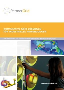 Abbildung von / Weisbecker / Hepp / Kassem-Manthey / Schreiber | PartnerGrid | 2010 | Kooperative Grid-Lösungen für ...