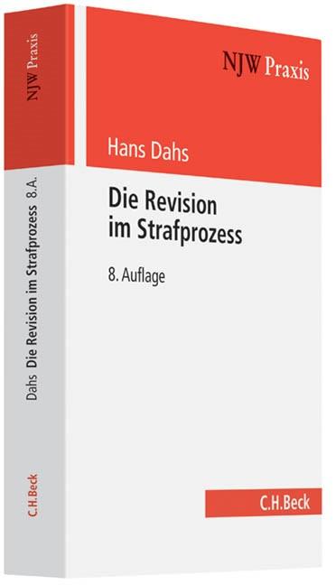 Die Revision im Strafprozess | Dahs | Buch (Cover)