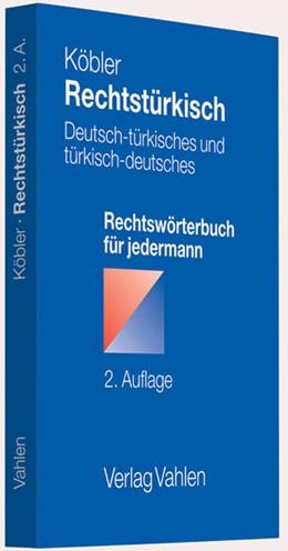 Abbildung von Köbler | Rechtstürkisch | 2. Auflage | 2011 | beck-shop.de