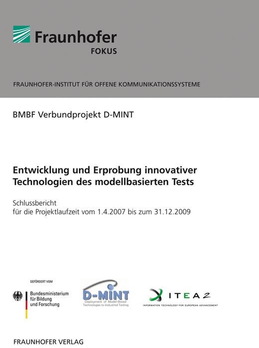 Entwicklung und Erprobung innovativer Technologien des modellbasierten Tests | / Schieferdecker, 2010 | Buch (Cover)