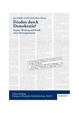 Abbildung von Dülffer / Niedhart | Frieden durch Demokratie? | | Genese, Wirkung und Kritik ein... | 15