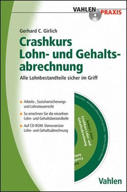 Abbildung von Girlich   Crashkurs Lohn- und Gehaltsabrechnung   2011   Alle Lohnbestandteile sicher i...
