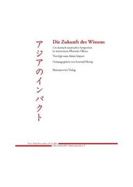 Abbildung von Meisig   Die Zukunft des Wissens   2011   Ein deutsch-asiatisches Sympos...   5