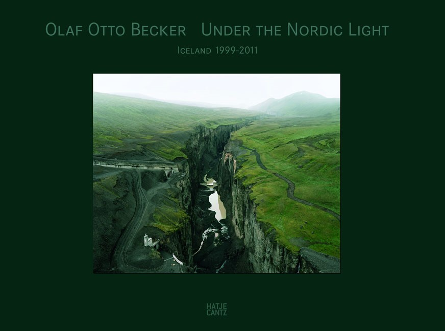 Olaf Otto Becker Under the Nordic Light, 2011 | Buch (Cover)