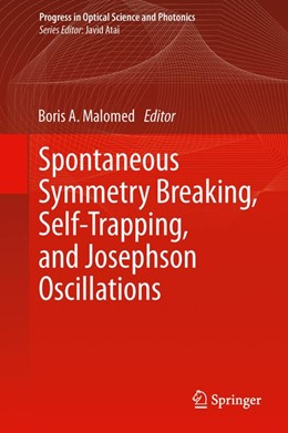 Abbildung von Malomed | Spontaneous Symmetry Breaking, Self-Trapping, and Josephson Oscillations | 1st Edition 2013 | 2013 | 1