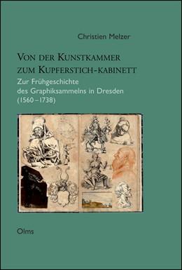 Abbildung von Melzer | Von der Kunstkammer zum Kupferstich-Kabinett | 1. Auflage | 2010 | 184 | beck-shop.de