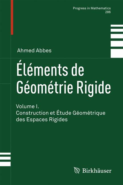 Éléments de Géométrie Rigide | Abbes, 2010 | Buch (Cover)