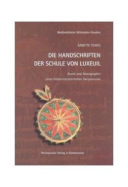 Abbildung von Tewes | Die Handschriften der Schule von Luxeuil | 2011 | Kunst und Ikonographie eines f... | 22