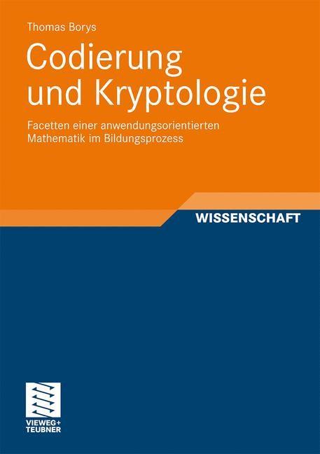 Codierung und Kryptologie | Borys | Mit einem Geleitwort von Prof. Dr. Jochen Ziegenbalg, 2011 | Buch (Cover)