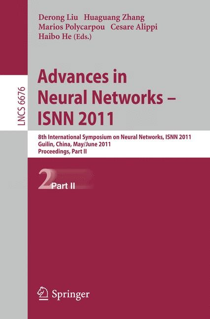 Advances in Neural Networks -- ISNN 2011 | Liu / Zhang / Polycarpou / Alippi / He, 2011 | Buch (Cover)
