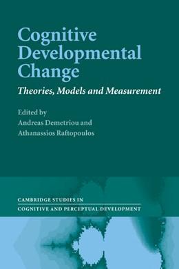 Abbildung von Demetriou / Raftopoulos   Cognitive Developmental Change   1. Auflage   2011   10   beck-shop.de