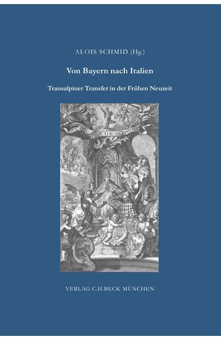 Cover: , Von Bayern nach Italien