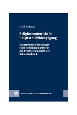 Abbildung von Lütze | Religionsunterricht im Hauptschulbildungsgang | 2011 | Konzeptionelle Grundlagen eine... | 47