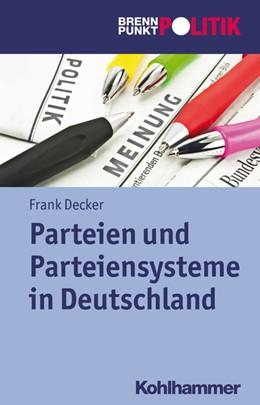 Abbildung von Decker | Parteien und Parteiensysteme in Deutschland | 1. Auflage | 2011 | beck-shop.de