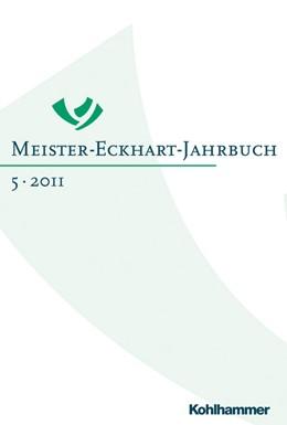 Abbildung von Schönberger / Grotz   Meister-Eckhart-Jahrbuch   1. Auflage   2012   5   beck-shop.de