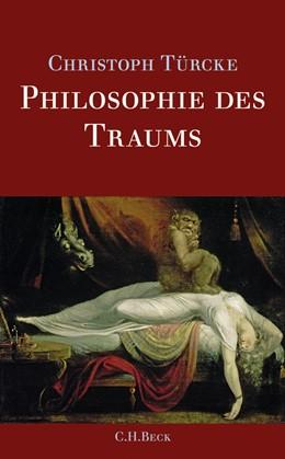 Abbildung von Türcke, Christoph | Philosophie des Traums | 2011
