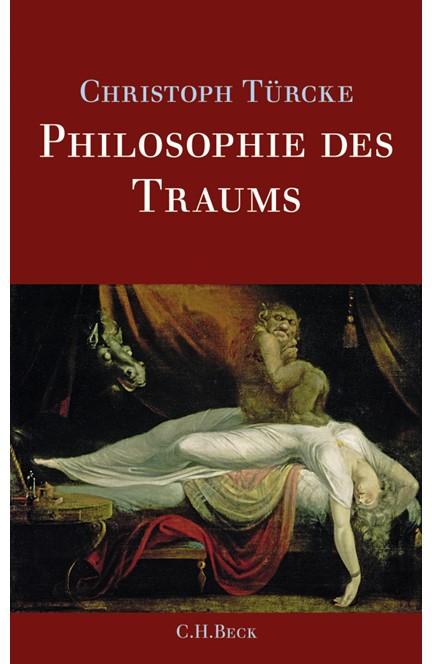 Cover: Christoph Türcke, Philosophie des Traums