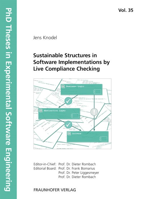 Sustainable Structures in Software Implementations by Live Compliance Checking | / Rombach / Liggesmeyer / Bomarius, 2011 | Buch (Cover)