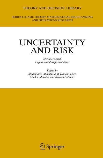 Uncertainty and Risk | Abdellaoui / Luce / Machina / Munier | 1st Edition. Softcover version of original hardcover edition 2007, 2010 | Buch (Cover)
