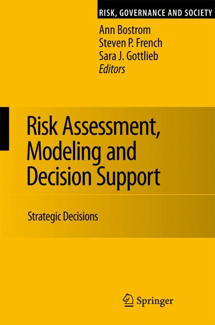 Risk Assessment, Modeling and Decision Support | Bostrom / French / Gottlieb | 1st Edition. Softcover version of original hardcover edition 2008, 2010 | Buch (Cover)
