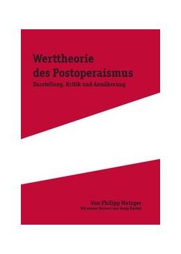 Abbildung von Metzger | Die Werttheorie des Postoperaismus | 2011 | Darstellung, Kritik und Annähe... | 44