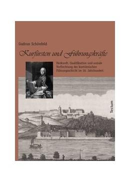 Abbildung von Schönfeld | Kurfürsten und Führungskräfte | 2011 | Herkunft, Qualifikation und so...