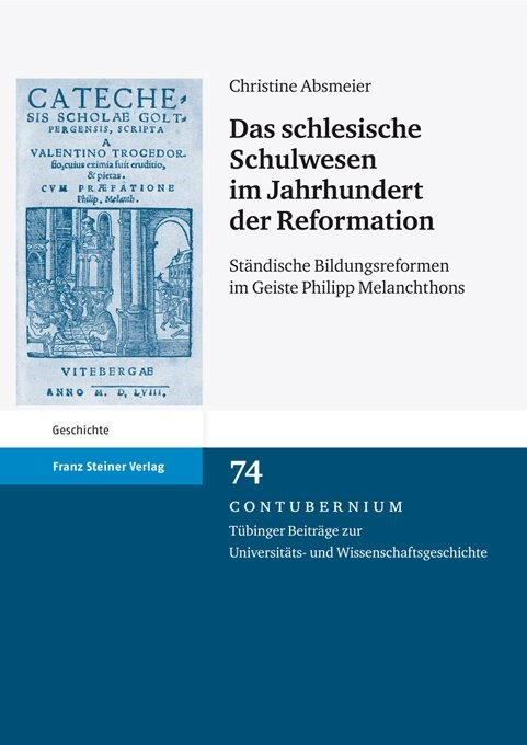 Abbildung von Absmeier | Das schlesische Schulwesen im Jahrhundert der Reformation | 1. Auflage | 2011