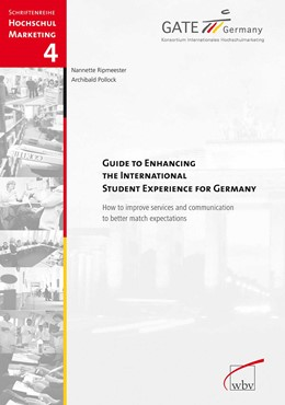 Abbildung von Pollock / Ripmeester | Guide To Enhancing The International Student Experience For Germany | 2011 | How to improve services and co... | 4