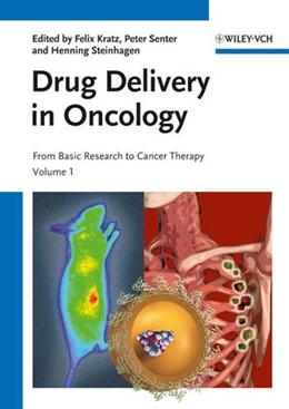 Abbildung von Kratz / Senter / Steinhagen | Drug Delivery in Oncology | 2011
