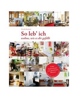 Abbildung von Maalouf | So leb ich | 1. Auflage | 2013 | beck-shop.de
