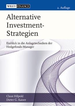 Abbildung von Hilpold / Kaiser | Alternative Investment-Strategien | 2013 | Einblick in die Anlagetechnike...
