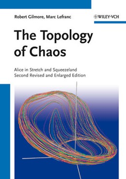 Abbildung von Gilmore / Lefranc | The Topology of Chaos | 2011