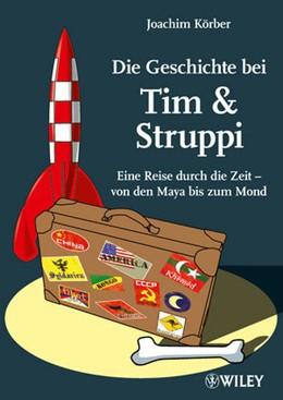 Abbildung von Körber   Die Geschichte bei Tim & Struppi   2011   Eine Reise durch die Zeit - vo...