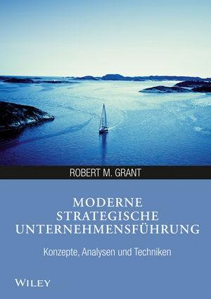 Moderne strategische Unternehmensführung | Grant, 2014 | Buch (Cover)