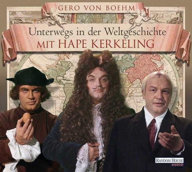 Abbildung von Boehm | Unterwegs in der Weltgeschichte mit Hape Kerkeling | 2011