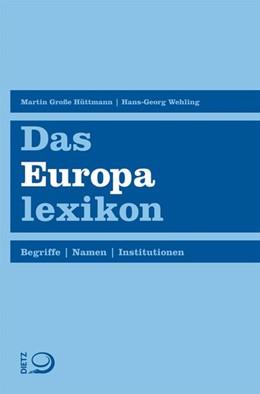 Abbildung von Wehling / Große Hüttmann | Das Europalexikon | 2. Auflage | 2013 | beck-shop.de