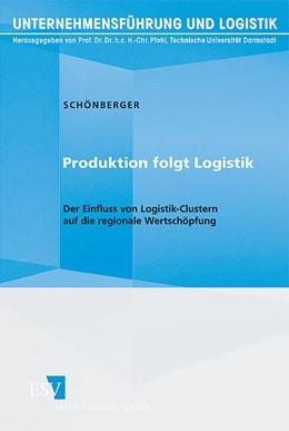Abbildung von Schönberger | Produktion folgt Logistik | 1. Auflage 2011 | 2011 | Der Einfluss von Logistik-Clus... | 26