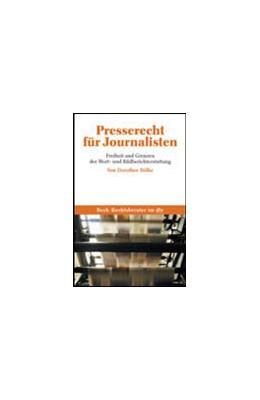 Abbildung von Bölke   Presserecht für Journalisten   2005   Freiheit und Grenzen der Wort-...   50627
