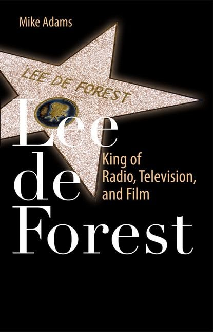 Lee de Forest | Adams, 2011 | Buch (Cover)