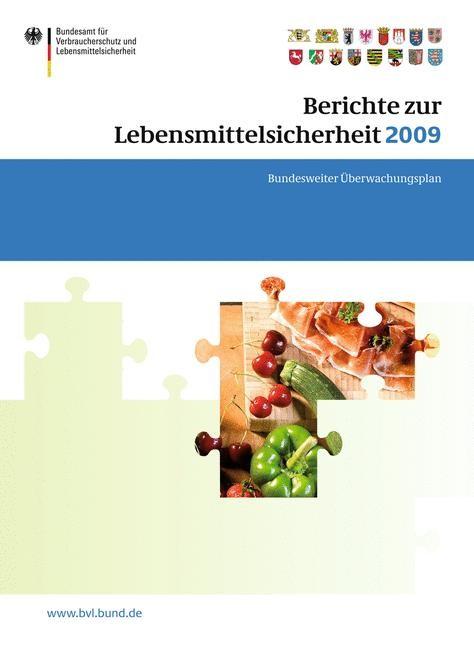 Berichte zur Lebensmittelsicherheit 2009   Brandt, 2010   Buch (Cover)