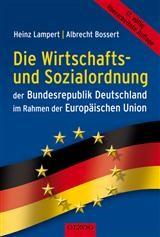 Die Wirtschafts- und Sozialordnung der Bundesrepublik Deutschland im Rahmen der Europäischen Union | Bossert / Lampert | überarbeitet, 2011 (Cover)
