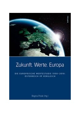 Abbildung von Polak | Zukunft. Werte. Europa | 1. Auflage 2011 | 2011 | Die Europäische Wertestudie 19...