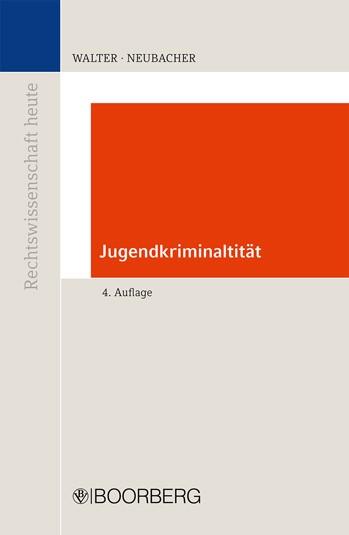 Jugendkriminalität | Walter / Neubacher | 4., neu bearbeitete Auflage, 2011 | Buch (Cover)