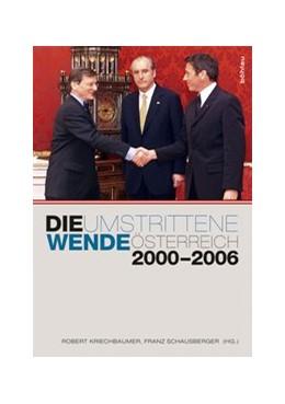 Abbildung von Kriechbaumer / Schausberger   Die umstrittene Wende   2012   Österreich 2000–2006   43