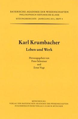 Abbildung von Schreiner, Peter / Vogt, Ernst | Karl Krumbacher | 2011 | Leben und Werk | Heft 2011/4